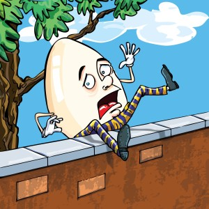 Humpty dumpty falling of the wall