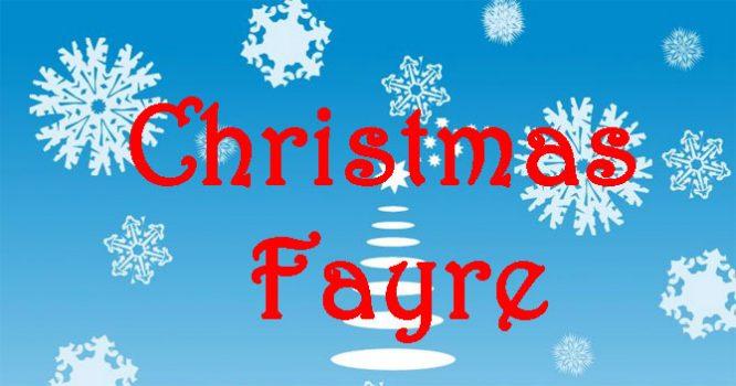 Christmas Fayre – Saturday 2nd December